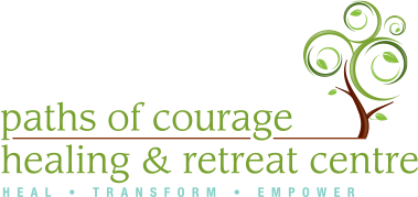Paths of Courage Healing and Retreat Centre